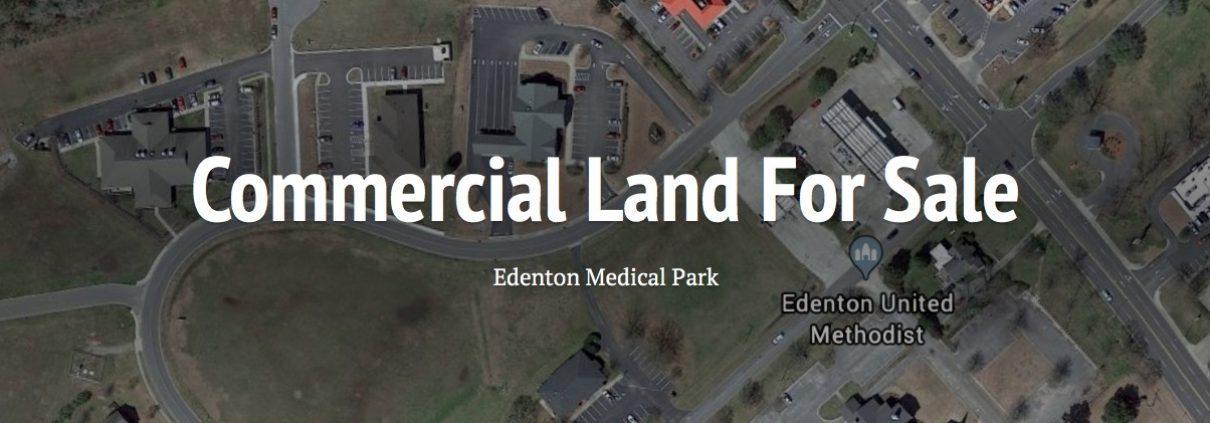 Edenton Medical Park - Commercial Land For Sale | Edenton NC | Sale or Lease