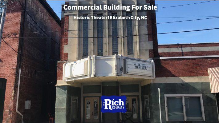 Commercial Building For Sale • Historic Theater • Elizabeth City, NC