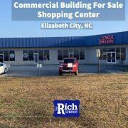 Commercial Building For Sale • Shopping Center • Elizabeth City, NC
